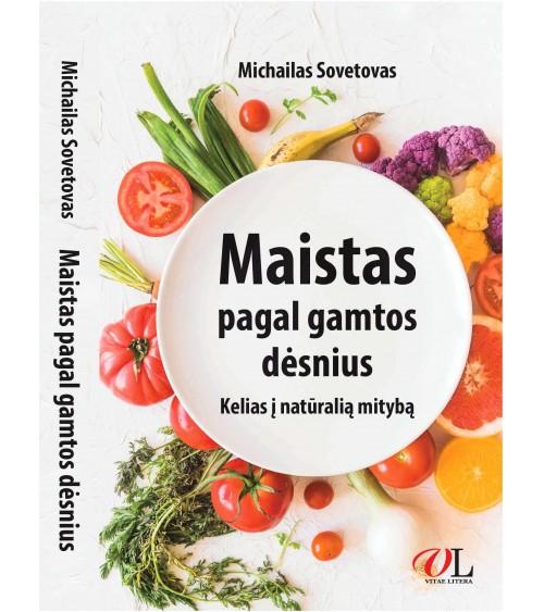 Maistas pagal gamtos dėsnius. Kelias į natūralią mitybą (RU)